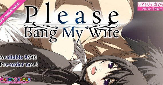 Please Bang My Wife