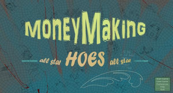 Money Making Hoes (InProgress) Ver.0.001