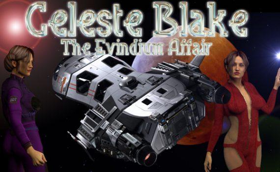 Celeste Blake: The Evindium Affair Ver.0.6