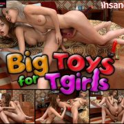 Artist Insane3D – Big Toys For Tgirls