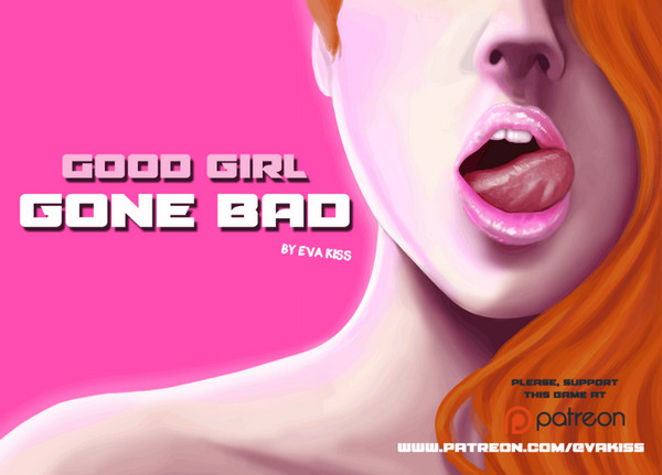 Good Girl Gone Bad (InProgress) Update Ver.0.3