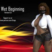 The Wet Beginning (InProgress) Update Ver.0.3