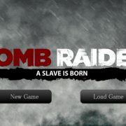 Tomb Raider – A Slave is Born Ver.1.2