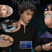 The Artifact: Part Three (InProgress) Update Ver.0.2