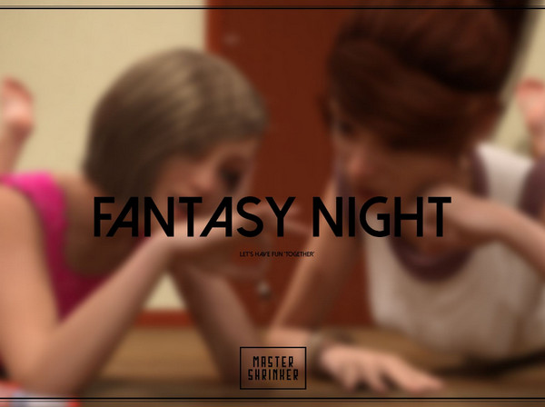 Artist Mastershrinker – Fantasy Night