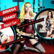 Briana Banks' Biggest Fan
