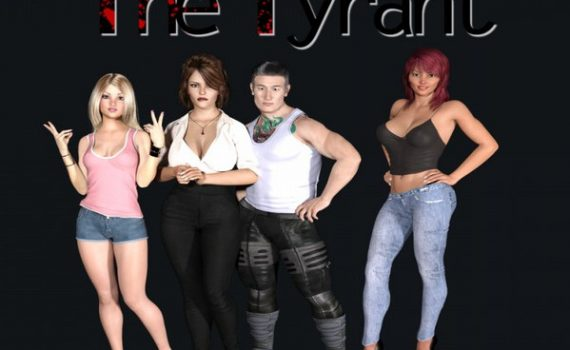 The Tyrant (InProgress) Ver.0.15