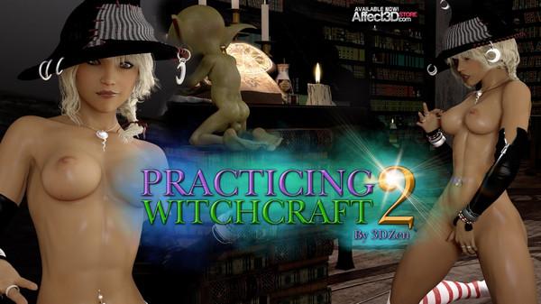 Artist 3DZen – Practicing Witchcraft 2