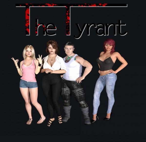 The Tyrant (InProgress) Update Ver.0.4