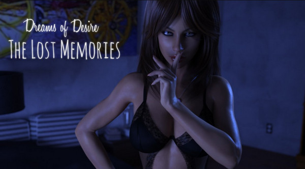 Dreams of Desire: The Lost Memories