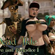 Dead Tide IX: Porn and Prejudice (Part 1)