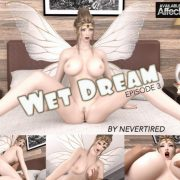 Artist Nevertired – Wet Dream