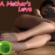 A Mother's Love (InProgress) Part 2