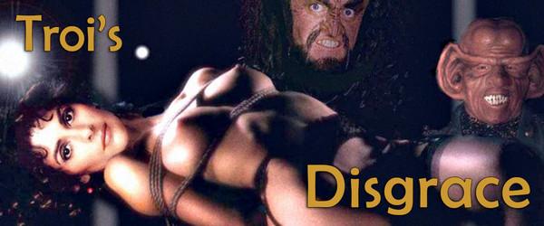 Troi's Disgrace