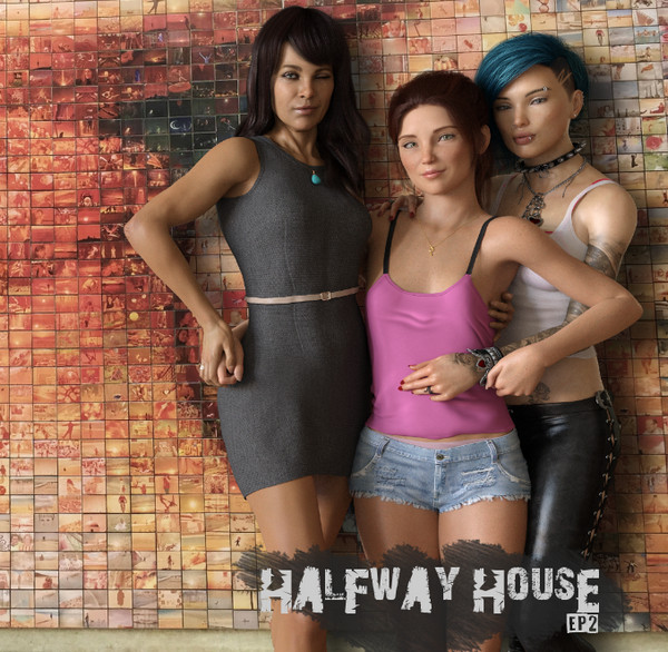 Halfway House (InProgress) Ep.2
