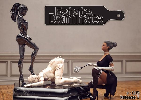 Estate : Dominate (InProgress) Ver.0.19