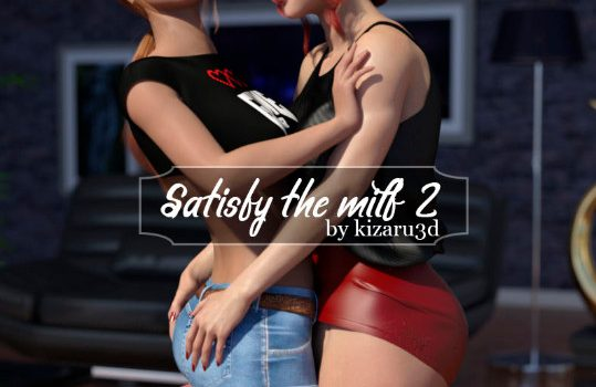Artist Kizaru3D - Satisfy the MILF 2