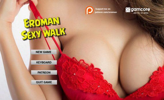 Eroman: Sexy Walk