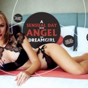 A Sensual Day with Angel the Dreamgirl