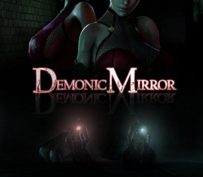 Demonic Mirror