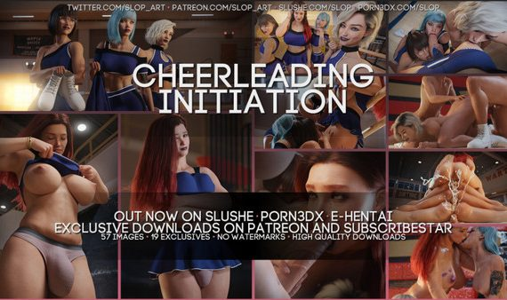 Artist SloP – Cheerleading Initiation